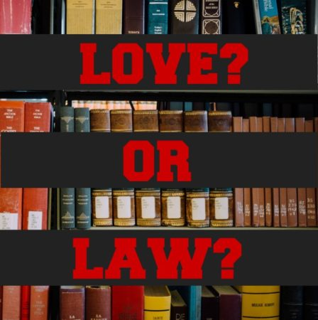 Love or Law