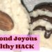 Almond Joyous Healthy Hack