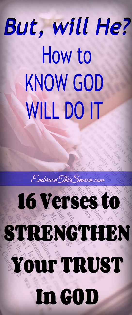Verses to Strengthen Your Trust in God @ EmbraceThisSeason.com