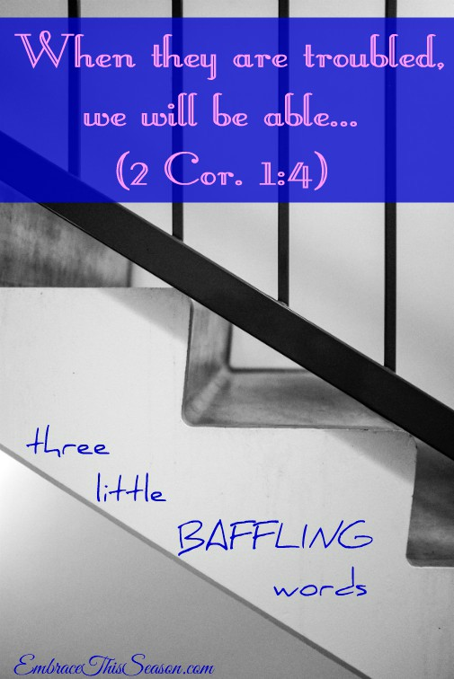 three little BAFFLING words @EmbraceThisSeason.com