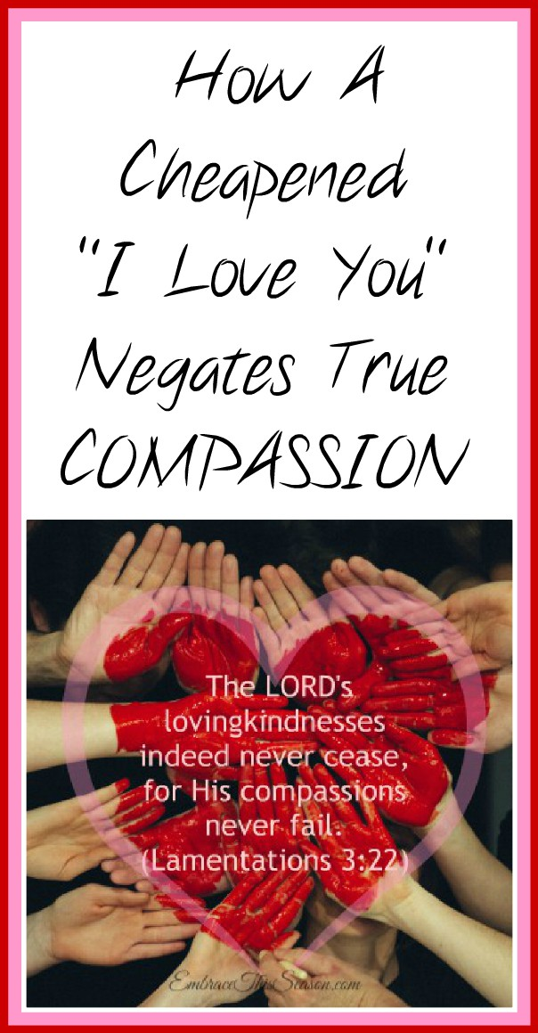 God's Compassion Fails Not at EmbraceThisSeason.com