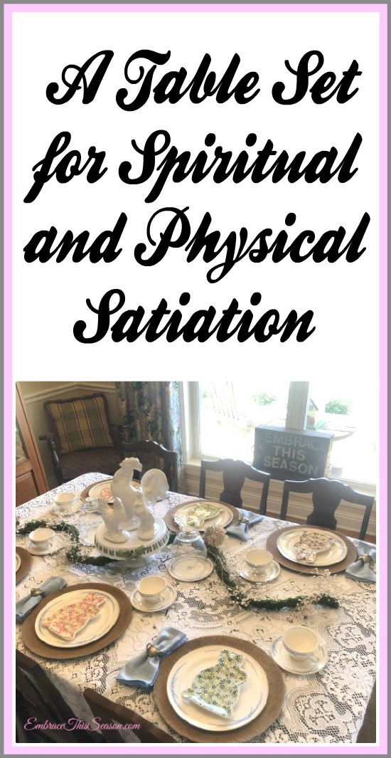 A Table Set for Spiritual and Physical Satiation
